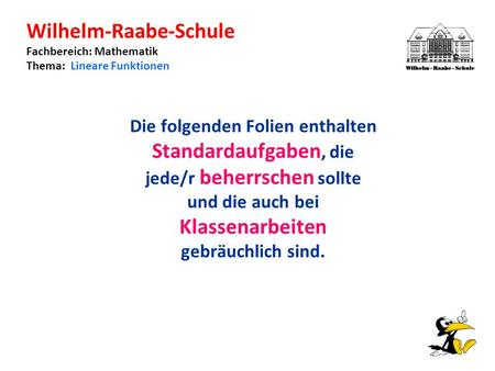 Wilhelm-Raabe-Schule Fachbereich: Mathematik Thema: Lineare Funktionen