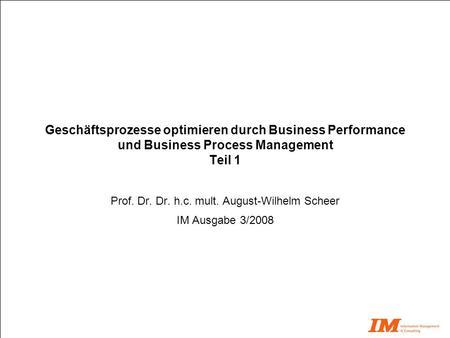 Prof. Dr. Dr. h.c. mult. August-Wilhelm Scheer IM Ausgabe 3/2008