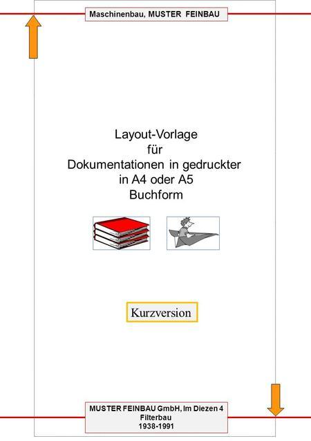 MUSTER FEINBAU GmbH, Im Diezen 4 Filterbau 1938-1991 Maschinenbau, MUSTER FEINBAU Layout-Vorlage für Dokumentationen in gedruckter in A4 oder A5 Buchform.