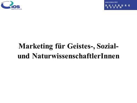 Marketing für Geistes-, Sozial- und NaturwissenschaftlerInnen.