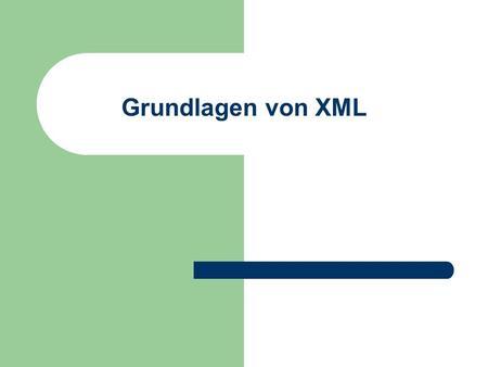 Grundlagen von XML. © Prof. T. Kudraß, HTWK Leipzig Geschichte Grundidee generic coding - Trennung Information/Form formal definierter Dokumenttyp verschachtelte.