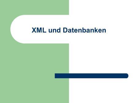 XML und Datenbanken. © Prof. T. Kudraß, HTWK Leipzig Motivation XML-Dokumente können für sehr verschiedene Anwendungen eingesetzt werden Aussehen der.