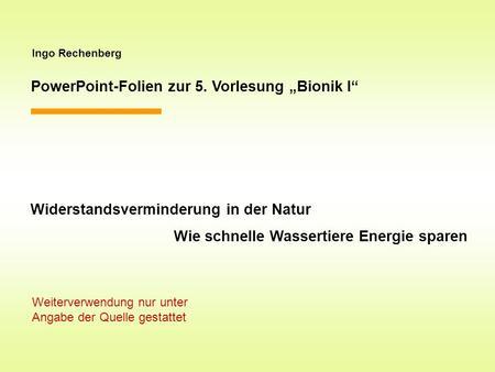 """PowerPoint-Folien zur 5. Vorlesung """"Bionik I"""""""