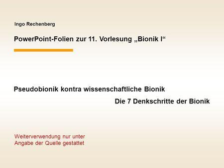 """PowerPoint-Folien zur 11. Vorlesung """"Bionik I"""""""