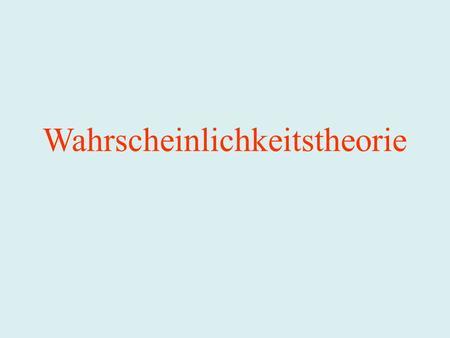 Wahrscheinlichkeitstheorie. Statistische Methoden I WS 2009/2010 Einleitung: Wie schätzt man die Zahl der Fische in einem See? Zur Geschichte der Statistik.