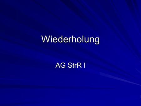 Wiederholung AG StrR I. Fallbearbeitung Bearbeitervermerk lesen Sachverhalt lesen Aufteilung Tatkomplexe / Personen Gliederung anlegen Sachverhalt in.