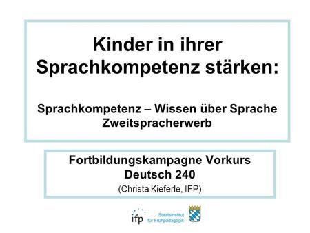 Fortbildungskampagne Vorkurs Deutsch 240 (Christa Kieferle, IFP)