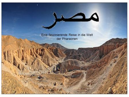 Eine faszinierende Reise in die Welt der Pharaonen.