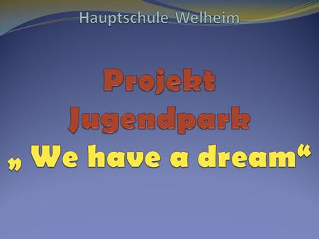 Kurze Information zu unserer Schule Die Hauptschule Welheim besuchen zurzeit etwa 250 Schüler. Die meisten kommen aus Arbeiterfamilien aus den umliegenden.